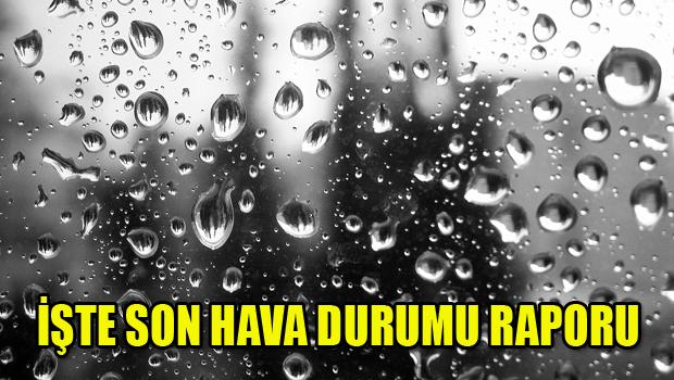 Işte son hava durumu raporu haberi hava durumu haber kıbrıs