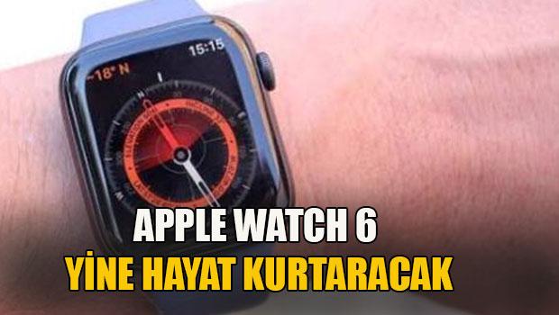 Apple Watch 6 yine hayat kurtaracak