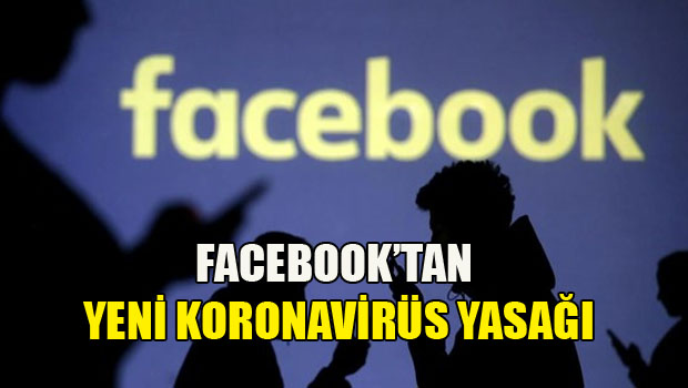 Facebook'tan yeni koronavirüs yasağı